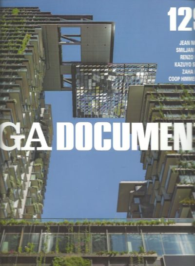 GA Document 129 - Jean Nouvel - Smiljan Radic - Renzo Piano - Kazuyo Sejima - Zaha Hadid - Coop Himmelblau. FUTUGAWA, Yoshio [Ed.]