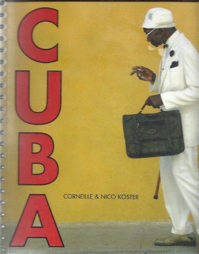 Mémoire de Cuba. [Edition: 500] CORNEILLE, Nico KOSTER & Wim KOESEN