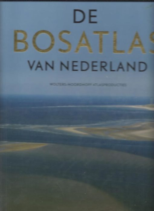 De Bosatlas van Nederland. BOSATLAS