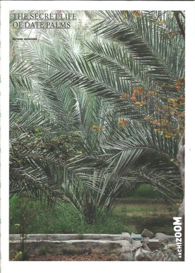 The Secret Life of Date Palms. VEILLON, Cyril [Ed.]