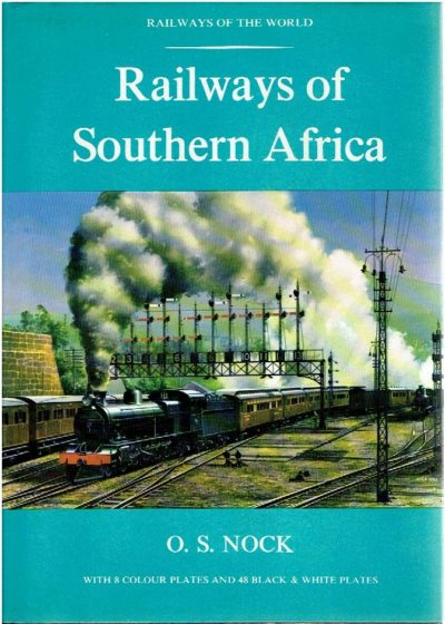 Railways of Southern Africa. NOCK, O.S.