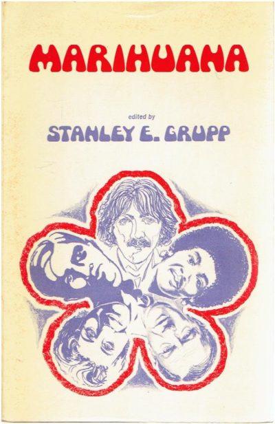 Marihuana. GRUPPE, Stanley E. [Ed.]