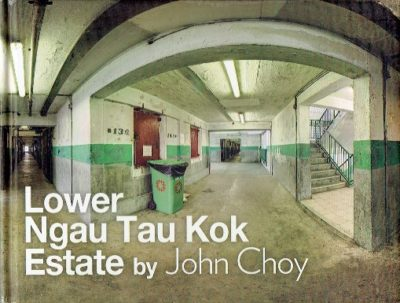 John Choy - Lower Ngau Tau Kok Estate. [New] CHOY, John