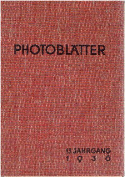 Photoblätter - Monatszeitschrift für alle Fragen der Photographie und Kinematographie - 13. Jahrgang - Heft 1-12. + Sachregister. -  [Added: 4 odd numbers 12. Jahrgang]. PHOTOBLÄTTER