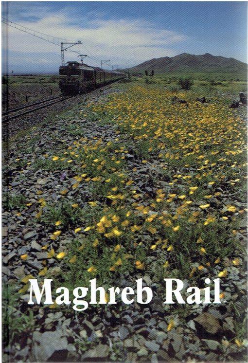 Maghreb Rail. [Nieuw]. VLEUGELS, Marcel