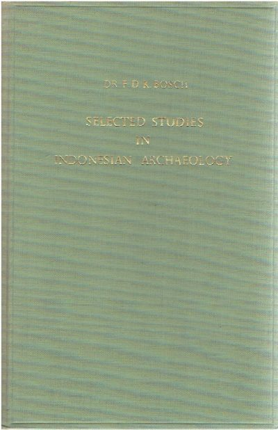 Selected studies in Indonesian archaeology. BOSCH, F.D.K.