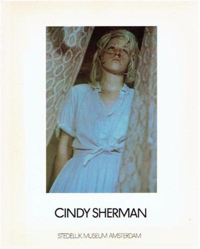 Cindy Sherman - Stedelijk Museum Amsterdam - [Introduction Els Barents]. SHERMAN, Cindy