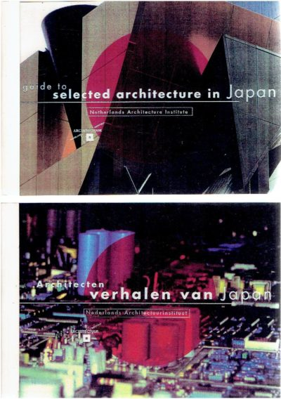 Guide to selected architecture in Japan + Tokyo architectural map & Architecten - verhalen van Japan. VISSER, Marc A.