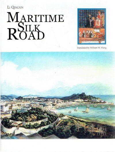Maritime Silk Road. Translated by William W. Wang. QINGXIN, Li