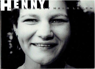Henny - 10 jaar uit haar leven. Een beeldverhaal van Michel Szulc-Krzyzanowski. Met tekst van Angeline van den Berg. SZULC-KRZYZANOWSKI, Michel
