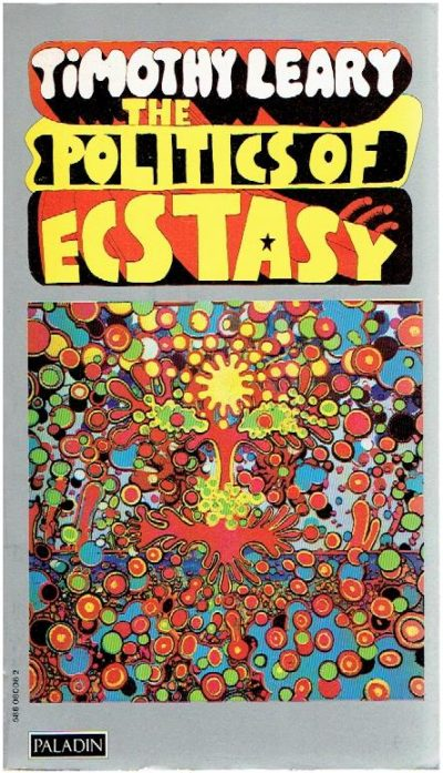 The politics of ecstasy. LEARY, Timothy