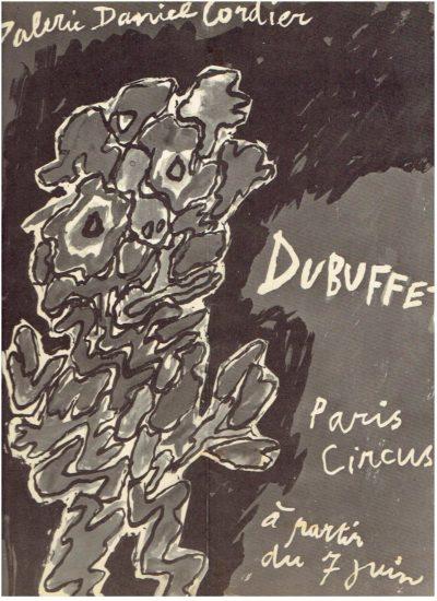 Galerie Daniel Cordier - Dubuffet - Paris Circus à partir du 7 juin [on verso] Vernissage à 18 heures. DUBUFFET, Jean - Invitation Card