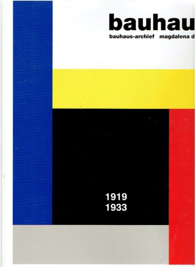 Bauhaus-archief. Bauhaus 1919-1933. DROSTE, Magdalena