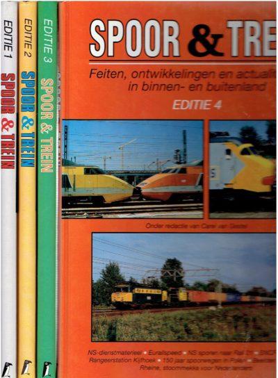 Spoor & Trein - Feiten, ontwikkelingen en actualiteiten in binnen- en buitenland. Editie1, 2, 3 & 4. [4 delen]. GESTEL, Carel van [Red.]
