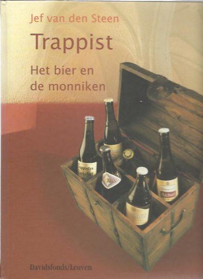 Trappist. Het bier en de monniken. STEEN, Jef van den