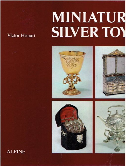 Miniature Silver Toys. HOUART, Victor