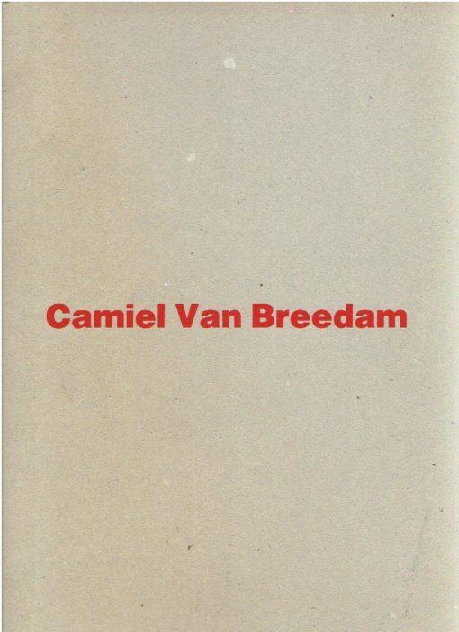 Camiel Van Breedam - assemblages - collages - objekten - beelden. 1.9.1989 - 31.12.1993. BREEDAM, Camiel van & Remy HUYS