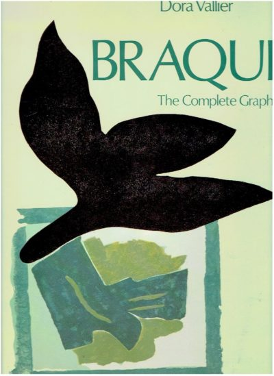 Braque - The Complete Graphics. VALLIER, Dora