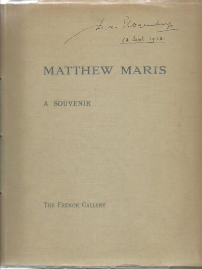 Matthew Maris - An Illustrated Souvenir -  Arranged by D. Croal Thomson. [Exhibition at] the French Gallery [November 1917 to January 1918]. - [No. 40/250]. MARIS, Matthijs - FRENCH GALLERY