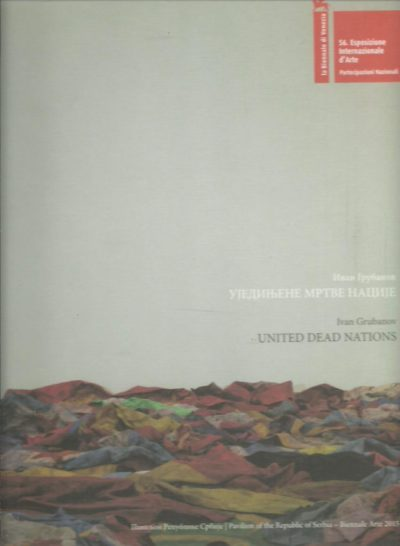 Ivan Grubanov - United Dead Nations. [Signed]. GRUBANOV, Ivan