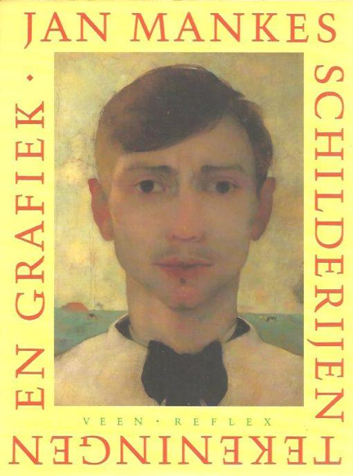 Jan Mankes - Schilderijen - Tekeningen en Grafiek. BRUYEL-VAN DER PALM, H.F. e.a.