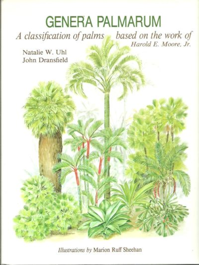Genera Palmarum - A classification od palms based on the work of Harold E Moore Jr. The L.H. Bailey Hortorium and The International Palm Society. UHL, Natalie W. & John DRANSFIELD