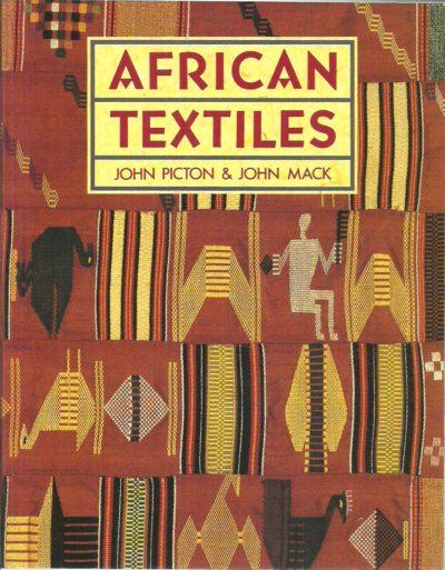 African textiles. [Second edition]. PICTON, John & John MACK