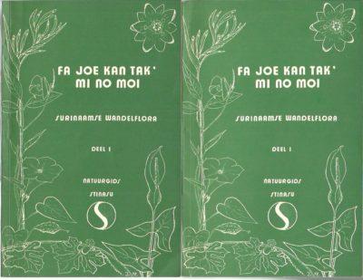 Fa joe kan tak' mi no moi / Inleiding in de flora en vegetatie van Suriname. [Surinaamse wandelflora 1 in 2 delen]. WESSELS BOER, J.G., W.H.A. HEKKING & J.P. SCHULZ