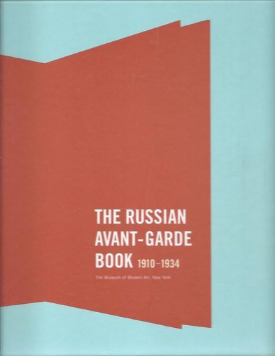 The Russian Avant-Garde Book 1910-1934. ROWELL, Margit & Deborah WYE