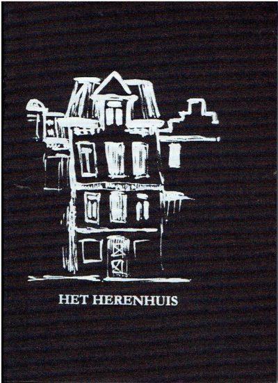 Het Herenhuis. ANSEM, Frans van, Johan HOLLEMAN, Michiel HUIJBEN & Jonas KOCX