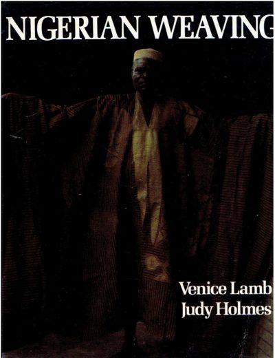 Nigerian weaving. LAMB, Venice & Judy HOLMES