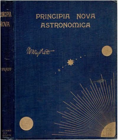 Prinicipia Nova Astronomica. PRATT, Henry