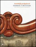 Koninklijk goedgekeurd. Horrix en Mutters, twee Haagse meubelfabrikanten. ELIËNS, Titus M., A. Joshua van SCHERPENZEEL