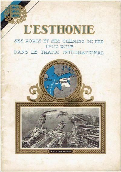 l'Esthonie - ses ports et ses chemins de fer - leur rôle dans le trafic internationale. BOUCHMAN, N.A.