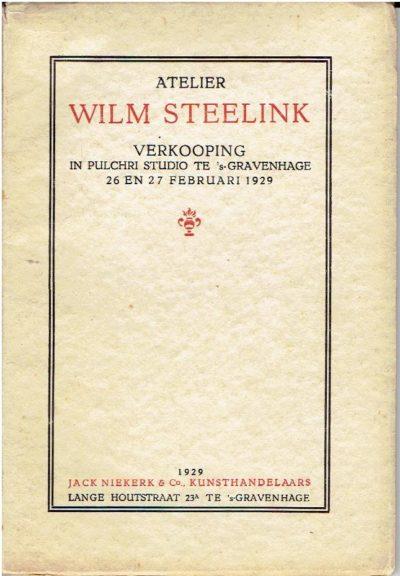 Atelier Wilm Steelink - Schilderijen, studies - Aquarellen, krijtteekeningen - Een schilderij van Th. de Bock - Meubelen, schildersbenoodigdheden en eenige prenten, tijdschriften - Boekwerken, enz. - alles nagelaten door Wilm Steelink. Verkooping in Pulchri Studio, Lange Voorhout 15 te 's-Gravenhage [...] Februari 1929 [...] onder directie van J. Nierkerk en J. Tersteeg. STEELINK