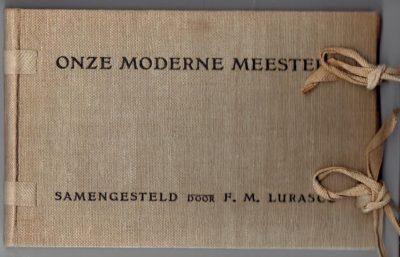 Onze moderne meesters. LURASCO F.M. [Samengesteld door]