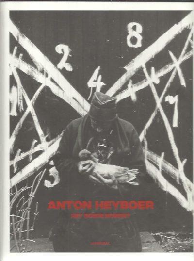 Anton Heyboer - Het goede moment. [New]. HARDEMAN, Doede & Jelmer WIJNSTROOM [Eindred.]