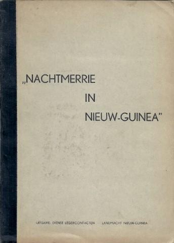 Nachtmerrie in Nieuw Guinea - DONK, J.A. van