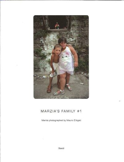 Marzia's Family. Marzia photographed by Mauro D'Agati. [5 volumes]. - New. D'AGATI, Mauro