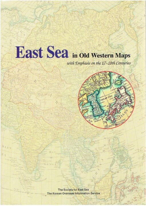 East Sea in Old Western Maps - with Emphasis on the 17-18th Centuries. KOREA