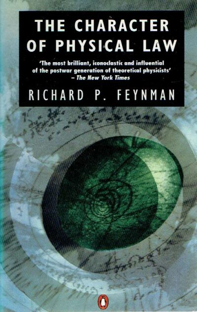 The character of phyisical law. FEYNMAN, Richard P.