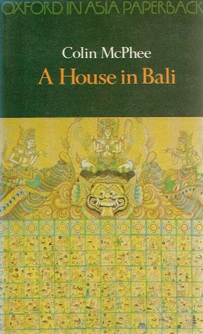 A House in Bali. McPHEE, Colin