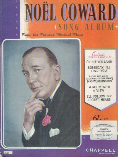 Noël Coward Song Album From his Famous Musical Plays. SHEET MUSIC