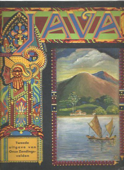 Java. Tweede uitgave van Onze Zendings-velden. LUINENBURG, O. & A.J. de NEEF [Red.]