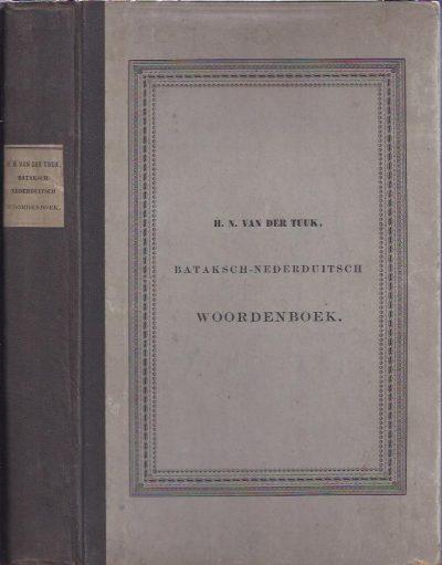 Bataksch-Nederduitsch Woordenboek. In dienst en op kosten van Het Nederlandsche Bijbelgenootschap vervaardigd. TUUK, H.N. van der