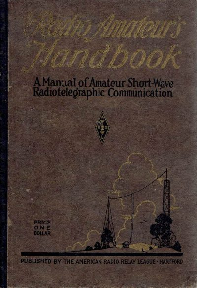 The Radio Amateur's Handbook - A Manual of Amateur Short-Wave Radiotelegraphic Communication. Second edition. + Loose inserted 6 original [unused] picture postcards of Brookman's Park - B.B.C. Copyright [1930s]. HANDY, Francis Edward